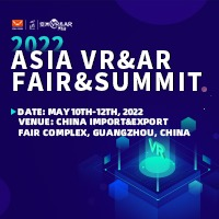 2022 Asia VR&AR Fair & Summit (VR&AR Fair)